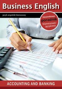 Accounting and banking. Rachunkowość i Bankowość - Opracowanie zbiorowe