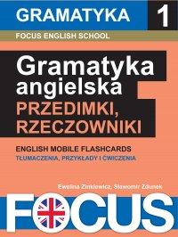 Angielska gramatyka: przedimki i rzeczowniki. Zestaw 1 - Ewelina Zinkiewicz