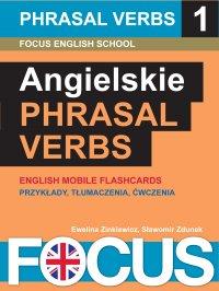Angielskie Phrasal Verbs. Zestaw 1 - Ewelina Zinkiewicz