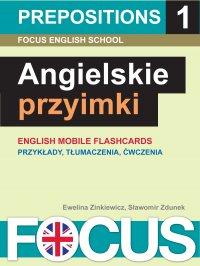 Angielskie przyimki. Zestaw 1 - Ewelina Zinkiewicz