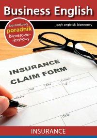 Insurance. Ubezpieczenie - Opracowanie zbiorowe