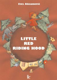 Little Red Riding Hood - Ewa Aksamović