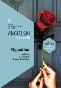 Pigmalion. Angielski z Georgem Bernardem Shaw - George Bernard Shaw