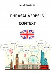 Phrasal verbs in context - Marek Kędzierski