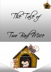 The Tale of Two Bad Mice - Karolina Jekiełek