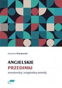 Angielskie przedimki nowatorską i oryginalną metodą - Radosław Więckowski