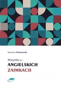 Wszystko o angielskich zaimkach - Radosław Więckowski