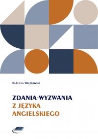 Zdania-wyzwania z języka angielskiego - Radosław Więckowski