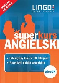 Angielski. Superkurs (kurs + rozmówki). Wersja mobilna - Iwona Więckowska