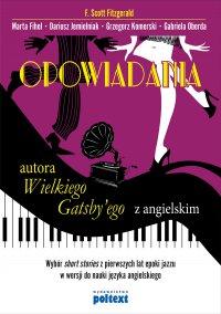Opowiadania autora Wielkiego Gatsby'ego z angielskim - Francis Scott Fitzgerald, Francis Scott Fitzgerald