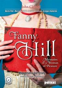 Fanny Hill Memoirs of a Woman of Pleasure. Wspomnienia kurtyzany w wersji do nauki angielskiego - John Cleland