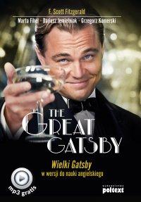 The Great Gatsby. Wielki Gatsby w wersji do nauki angielskiego - Francis Scott Fitzgerald, Francis Scott Fitzgerald