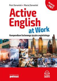 Active English at Work - Piotr Domański