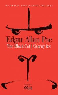 The Black Cat. Czarny Kot - Edgar Allan Poe
