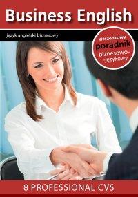 8 proffesional CVS. 8 profesjonalnych CV - Opracowanie zbiorowe