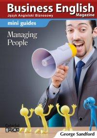 Mini guides: Managing people - Opracowanie zbiorowe , George Sandford