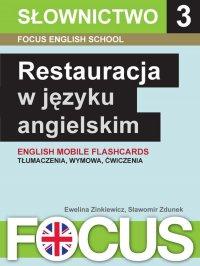 Restauracja w języku angielskim. Zestaw 3 - Ewelina Zinkiewicz