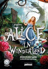 Alice in Wonderland. Alicja w Krainie Czarów do nauki angielskiego - Lewis Carroll