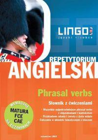 Angielski. Phrasal Verbs - Dorota Koziarska