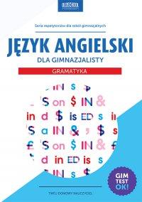 Język angielski dla gimnazjalisty. Gramatyka - Agata Mioduszewska