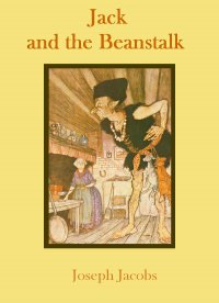 Jack and the Beanstalk - Joseph Jacobs