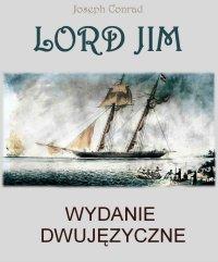 Lord Jim. Wydanie dwujęzyczne angielsko-polskie - Joseph Conrad