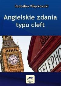 Angielskie zdania typu cleft - Radosław Więckowski