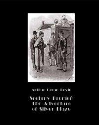 Srebrny Promień – Tajemnica wyścigów. The Adventure of Silver Blaze - Arthur Conan Doyle