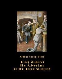Trzej studenci, czyli tajemnicza kradzież na uniwersytecie. The Adventure of the Three Students - Arthur Conan Doyle