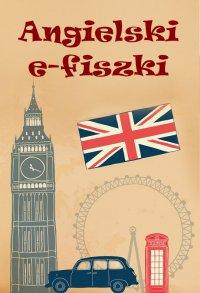 Angielski. E-fiszki - Opracowanie zbiorowe