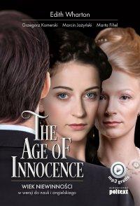 The Age of Innocence. Wiek niewinności w wersji do nauki angielskiego - Edith Wharton
