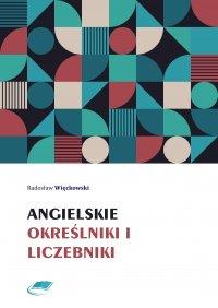 Angielskie określniki i liczebniki - Radosław Więckowski