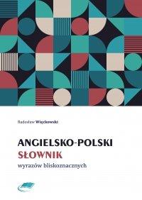 Angielsko-polski słownik wyrazów bliskoznacznych - Radosław Więckowski