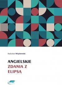 Angielskie zdania z elipsą - Radosław Więckowski