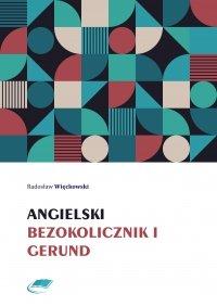 Angielski bezokolicznik i gerund - Radosław Więckowski