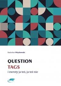 Question tags i zwroty ja też, ja też nie - Radosław Więckowski