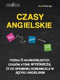 Czasy Angielskie - Anna Piekarczyk