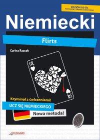 Flirts. Niemiecki kryminał z ćwiczeniami - Carina Rassek