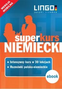 Niemiecki. Superkurs (kurs + rozmówki). Wersja mobilna - Piotr Dominik