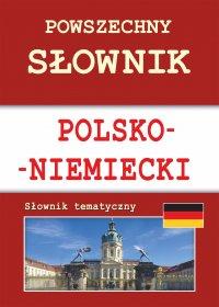 Powszechny słownik polsko-niemiecki. Słownik tematyczny - Monika von Basse
