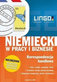 Niemiecki w pracy i biznesie. Korespondencja handlowa - Iwona Kienzler