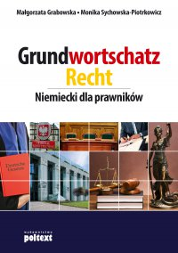 Grundwortschatz Recht. Niemiecki dla prawników -