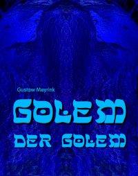 Golem - Der Golem - Gustaw Meyrink