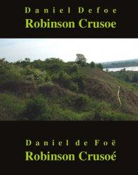 Robinson Crusoe. Robinson Crusoé - Franciszek Mirandola, Daniel Defoe