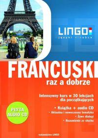 Francuski raz a dobrze. Intensywny kurs w 30 lekcjach - Katarzyna Węzowska