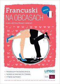 Francuski na obcasach. eBook - Bazia Jędraszko