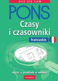 Czasy i czasowniki francuskie - Pascale Rousseau