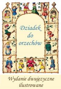 Francuski dla dzieci. Dziadek do orzechów. Wydanie dwujęzyczne,  ilustrowane - E.T.A. Hoffmann
