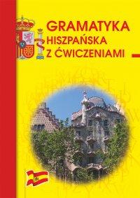 Gramatyka hiszpańska z ćwiczeniami - Adam Węgrzyn
