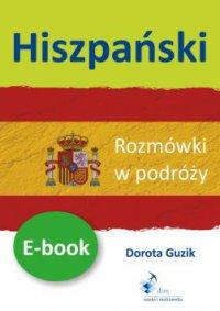 Hiszpański Rozmówki w podróży - Dorota Guzik